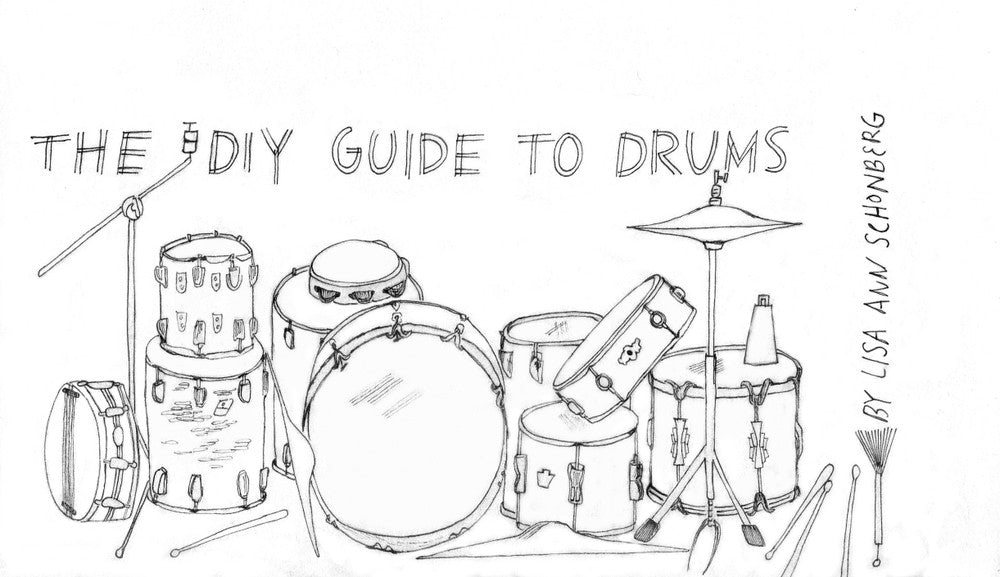 The DIY Guide to Drums - Drummers | Music | Feminism: Shop Tom Tom