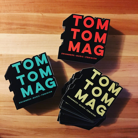 Tom Tom Magazine Sticker Pack - Drummers | Music | Feminism: Shop Tom Tom