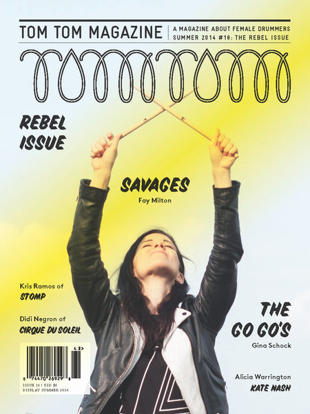 Tom Tom Magazine Issue 18: The Rebel Issue - Drummers | Music | Feminism: Shop Tom Tom