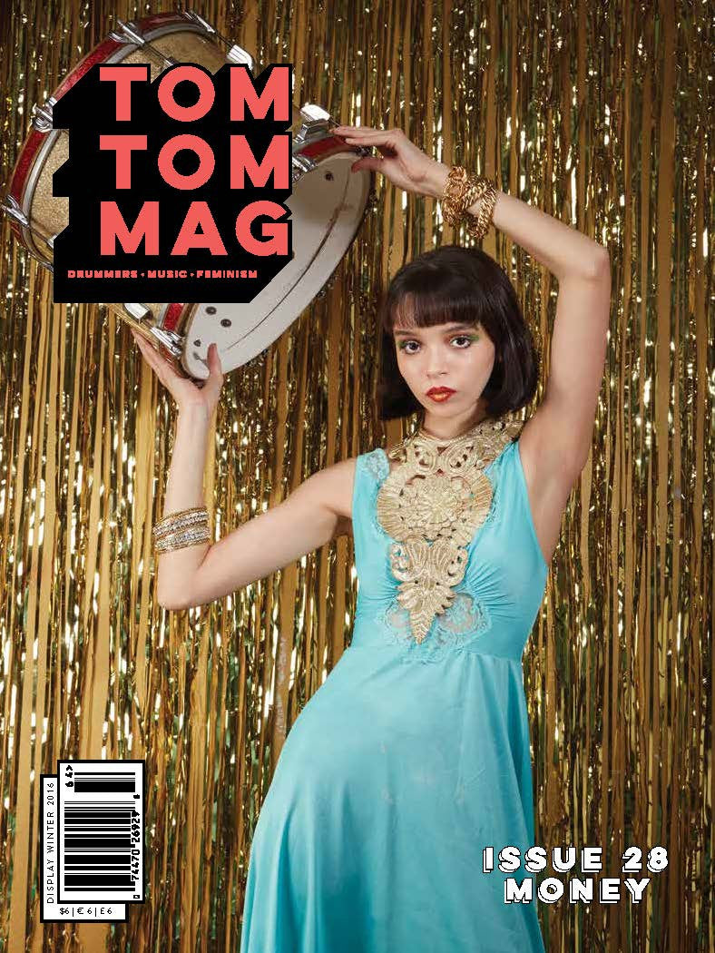 Tom Tom Magazine Issue 28: MONEY - Drummers | Music | Feminism: Shop Tom Tom