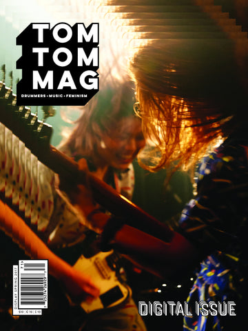 Tom Tom Magazine Issue 29: DIGITAL - Drummers | Music | Feminism: Shop Tom Tom