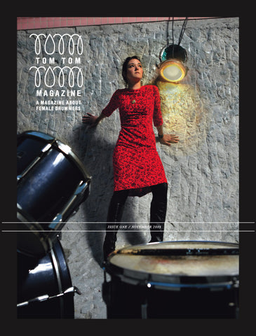 Tom Tom Magazine Issue 1: Our First Issue - Drummers | Music | Feminism: Shop Tom Tom