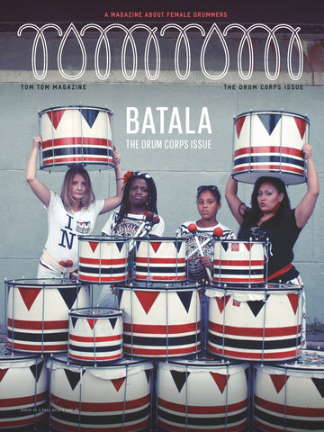 Tom Tom Magazine Issue 11: The Drum Core Issue - Drummers | Music | Feminism: Shop Tom Tom