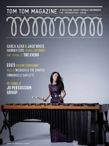 Tom Tom Magazine Issue 12: The Orchestral Issue - Drummers | Music | Feminism: Shop Tom Tom