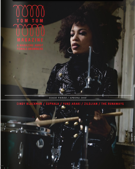 Tom Tom Magazine Issue 3: Cindy Blackman Santana - Drummers | Music | Feminism: Shop Tom Tom