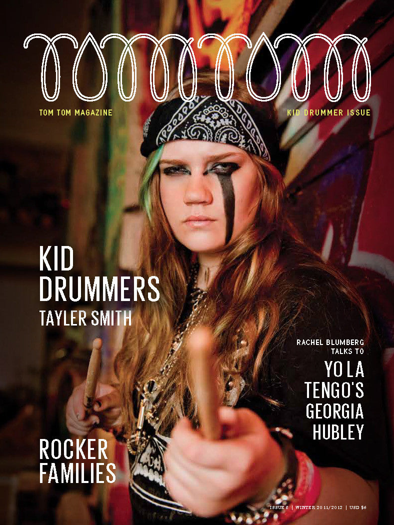 Tom Tom Magazine Issue 8: The Kids Issue - Drummers | Music | Feminism: Shop Tom Tom