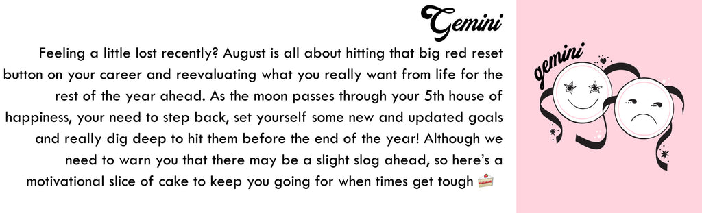 Gemini August Horoscope | Skinnydip London
