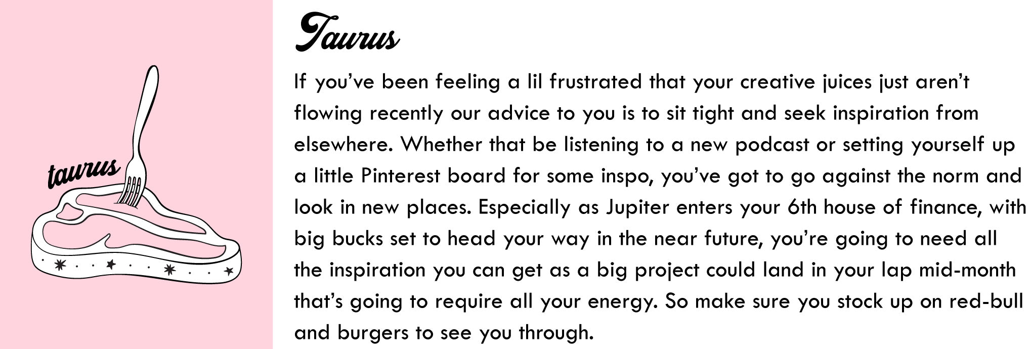 June Horoscopes Taurus | Blog | Skinnydip London