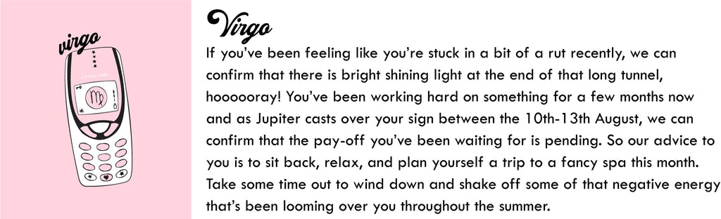 Virgo August Horoscope | Skinnydip London