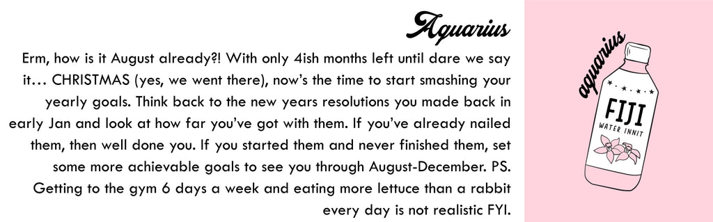 Aquarius August Horoscope | Skinnydip London