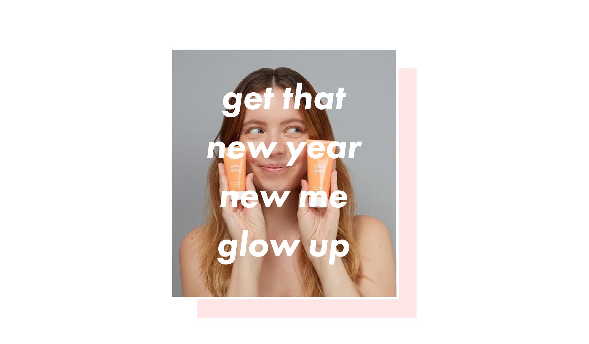 Your New Year New Me Glow Up | Skinnydip London
