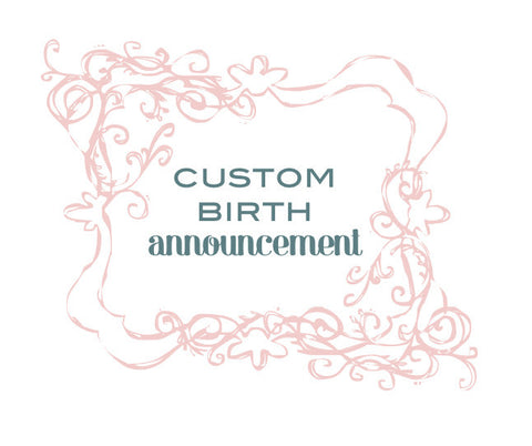 Custom Birth Announcement