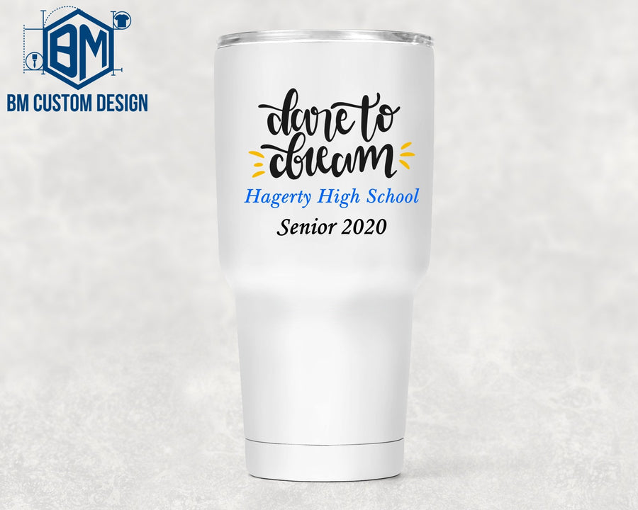 30oz Tumbler High School Senior - BM Custom Design