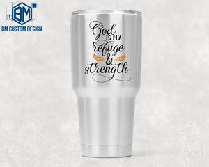 30oz Tumbler God Is My Refuge - BM Custom Design