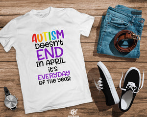 Autism Dont End in April - BM Custom Design