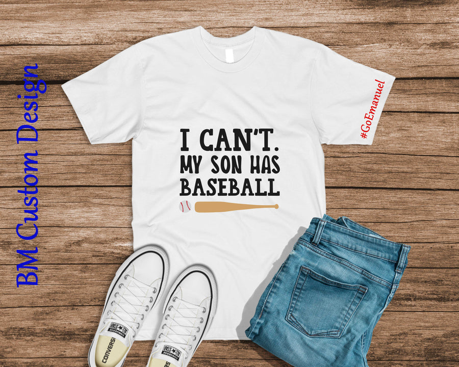 Baseball Dad Can't My Son Has Baseball - BM Custom Design