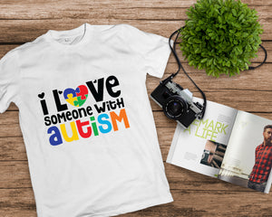 I Love Someone With Autism - BM Custom Design