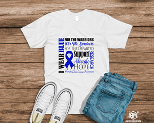 I Wear Blue for Colon Cancer Survivor - BM Custom Design