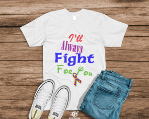I'll Always Fight For You - BM Custom Design