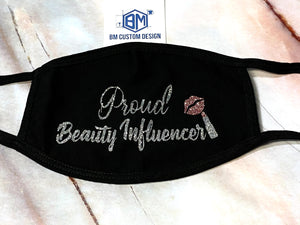 Proud Beauty Influencer Personalized Face Cover