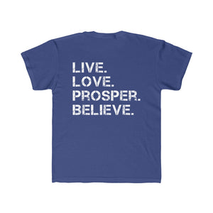 Live. Love. Prosper. Believe. (The Real Healthy U) Kids Tee