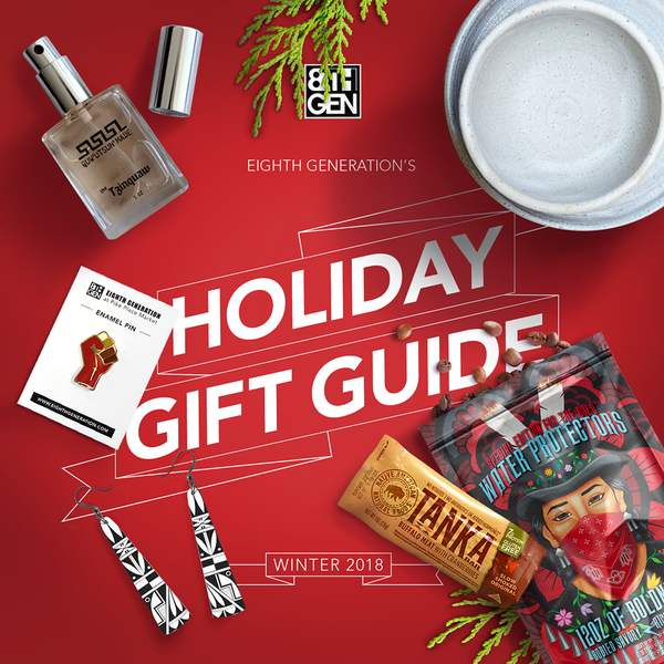 Eighth Generation's Guide to Buying Native This Holiday Season