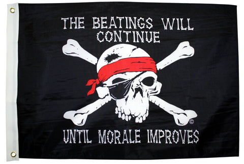 """The Beating's Will Continue Until Morale Improves"" Pirate Flag"