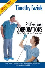 Professional Corporations: The Secret to Success