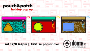 pouch&patch Holiday Pop Up Shopping at North St. Bags