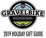 Gravelbike 2019 Holiday Gift Guide