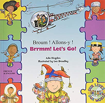Brrmm! Let's Go! In French and English (Our Lives, Our World!)