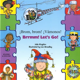 Brrmm! Let's Go! In Spanish and English (Our Lives, Our World!)