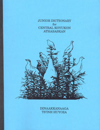 Junior Dictionary for Central Koyukon Athabascan