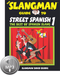Street Spanish Book and CD or Mp3 package Level One