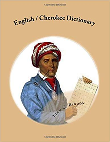 English / Cherokee Dictionary Words R Us Bi-lingual Dictionaries