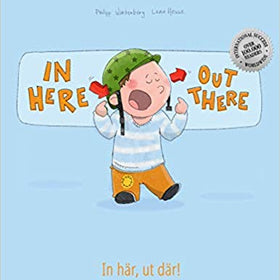 In here, out there!  Bilingual Book English-Swedish