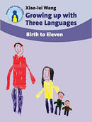 Growing up with Three Languages Parents' and Teachers' Guides