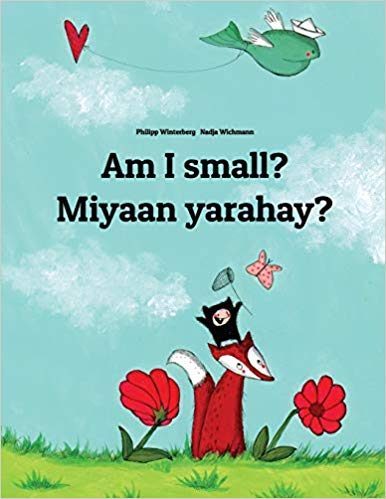 Am I small? Miyaan yarahay? Children's Picture Book