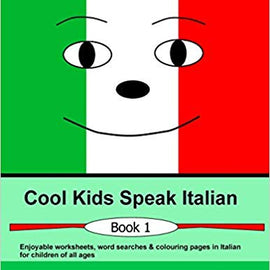 Cool Kids Speak Italian Workbook