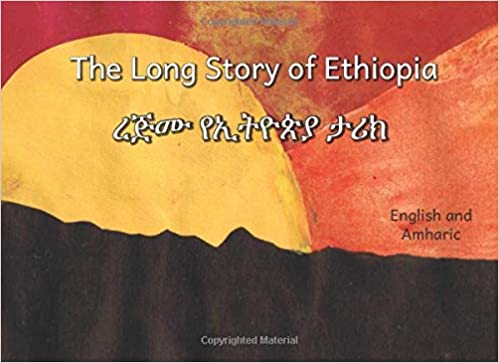The Long Story of Ethiopia English Amharic Kids Book