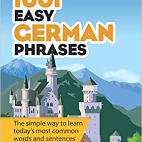 1001 Easy German Phrasebook