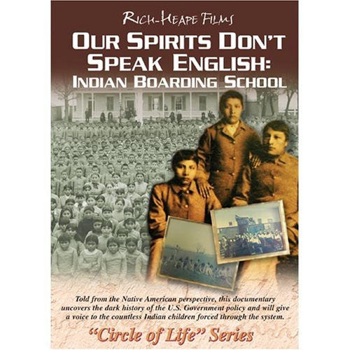 Our Spirits Don't Speak English: Indian Boarding School DVD