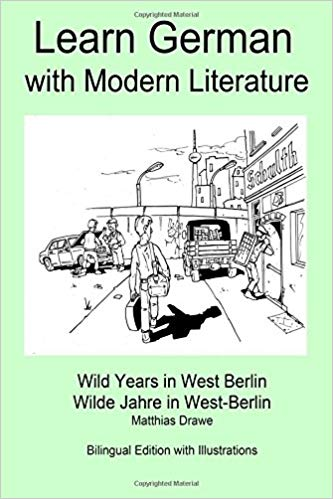 Learn German with Wild Years in West Berlin Bilingual Book