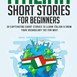 20 Italian Short Stories for Beginners
