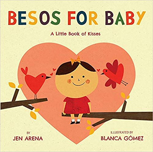 Besos for Baby Board book English Spanish Bilingual Board Book