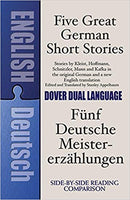 Five Great German Short Stories a Bilingual Book