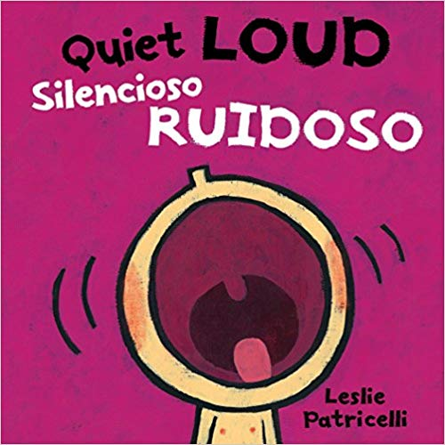 Quiet Loud Spanish Bilingual Board Book