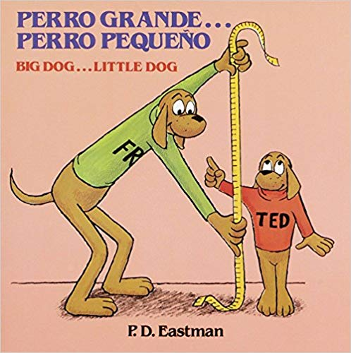 Big Dog... Little Dog Bilingual Book Spanish English