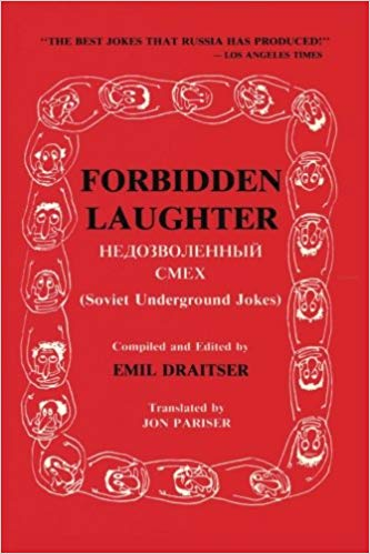 Forbidden Laughter Soviet Underground Jokes Bilingual Book