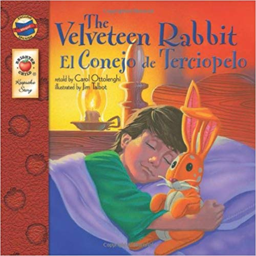 The Velveteen Rabbit English Spanish Bilingual
